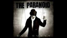 The Paranoid – Dva Svety (2012)