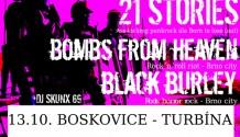 21 STORIES (AUT), BOMBS FROM HEAVEN a BLACK BURLEY zahrají společně v Boskovicích!