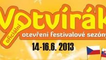 FESTIVAL VOTVÍRÁK  ZVÝHODNĚNÉ VSTUPNÉ UŽ JEN DO 31.3.2013!