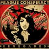 PRAGUE CONSPIRACY – RENEGADES (2013)