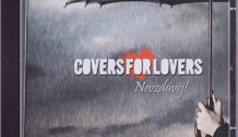 COVERS FOR LOVERS – Nové CD NEVZDÁVEJ!