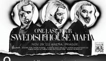 ONE LAST TOUR POSLEDNÍ TURNÉ SWEDISH HOUSE MAFIA POTVRZENO KONCERT PROBĚHNE I V PRAZE!