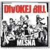 Divokej Bill – Mlsná (2009)
