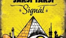 Jaksi Taksi vydali nové album Signál!