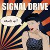 """Signal Drive vydávají nové EP """"Whats up?!"""""""