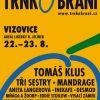 Hudebně-švestkový festival Vizovické Trnkobraní roztančí kapela Kryštof, Tomáš Klus, Mandrage nebo Tři Sestry!