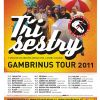 TŘI SESTRY GAMBRINUS TOUR 2011!
