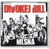 Divokej Bill – Mlsná (2009)