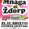 Mňága a Žďorp oslaví narozeniny ve Velké Lucerně!
