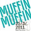 V MeetFactory bude i v březnu, již tradiční večírek Muffin, Muffin!