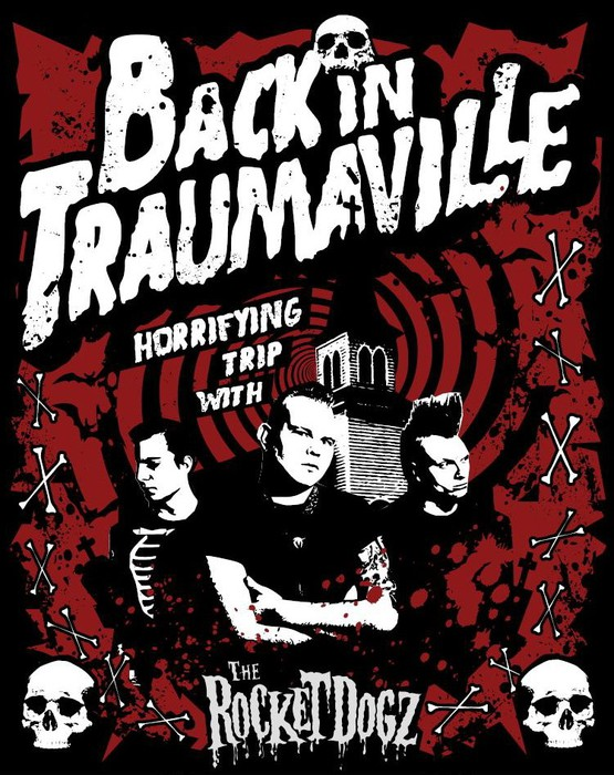 THE ROCKET DOGZ – Back in Traumaville