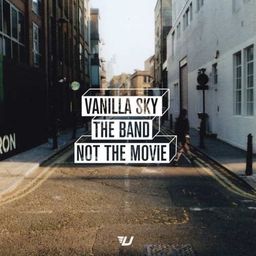 VANILLA SKY – THE BAND NOT THE FILM (2012)