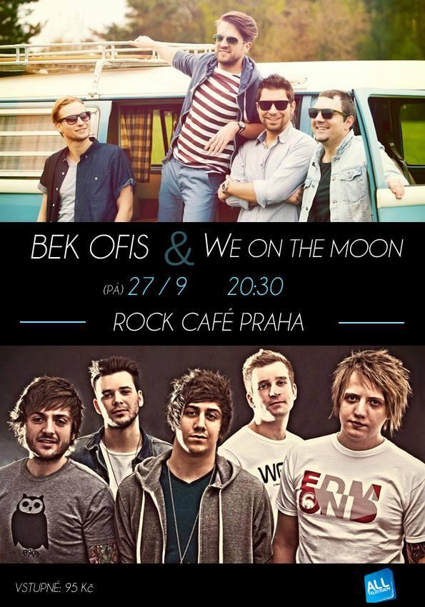 Bek Ofis a We on the Moon společně v pražském Rock Café!