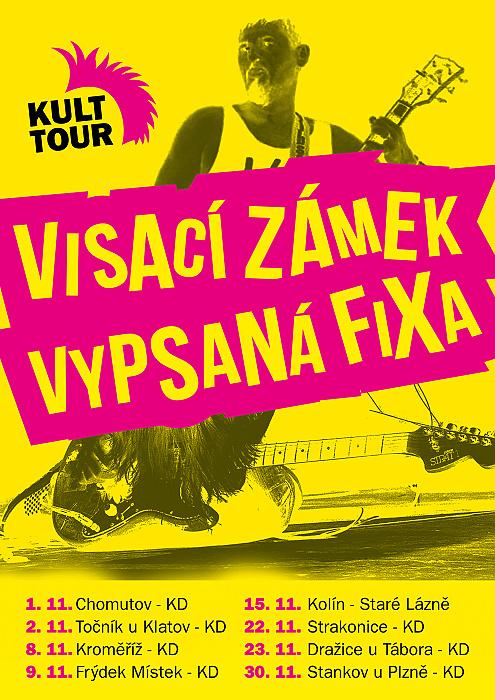 Visací zámek a Vypsaná fiXa vyráží na společné KULTTOUR aneb kulturní turné kultovních kapel po kulturních domech!