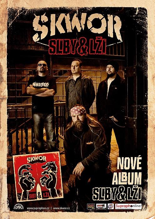 ŠKWOR  s novým albem SLIBY & LŽI vyráží na turné!