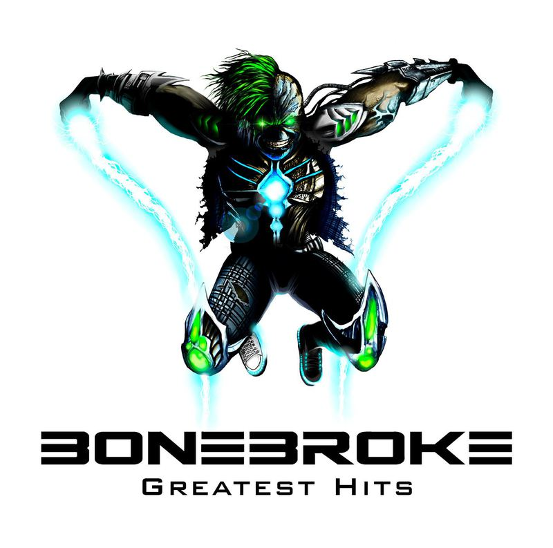 BONEBROKE – GREATEST HITS (2013)