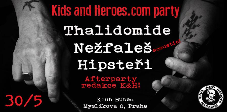 Kids and Heroes.com obsadí s Thalidomide, Nežfaleš a Hipstery pražský klub Buben