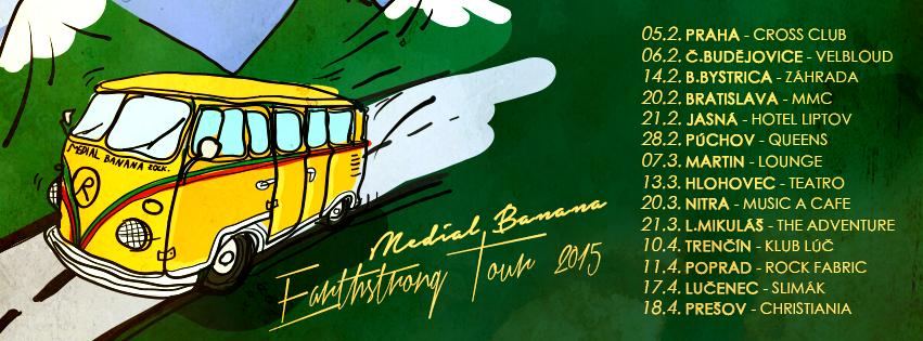 Kapela Medial Banana pokračuje v ich Earthstrong Tour!