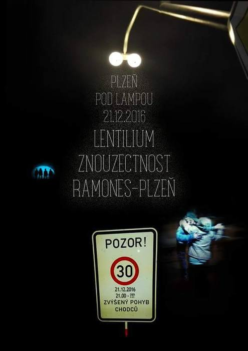 Znouzectnost s hosty The Lenthilium a Ramones Plzeň