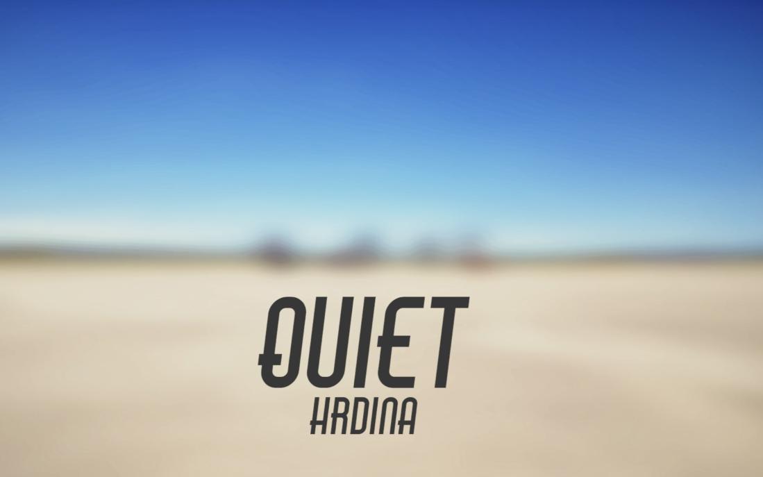 Quiet a nový videoklip Hrdina