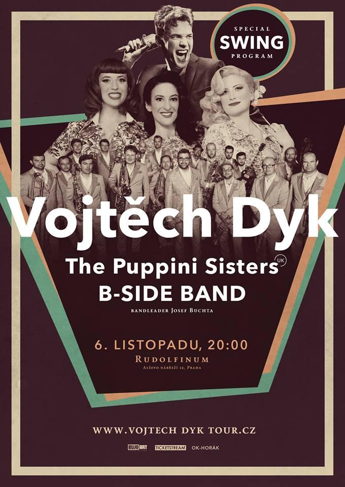 B-Side band a Vojta Dyk vystoupí společně s Puppini Sisters (UK)!