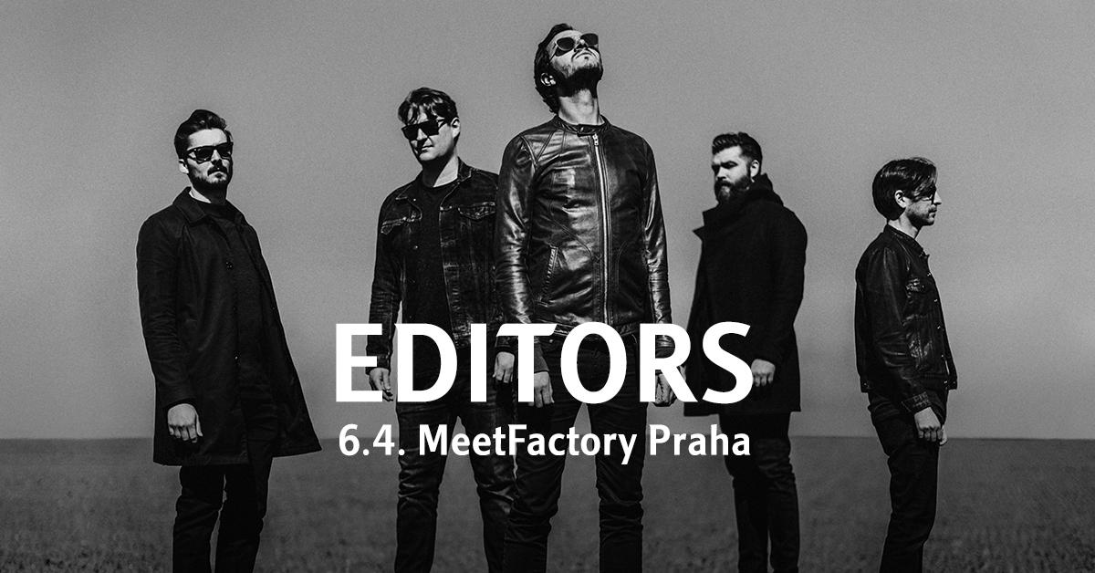 Editors v dubnu v MeetFactory představí novou desku!