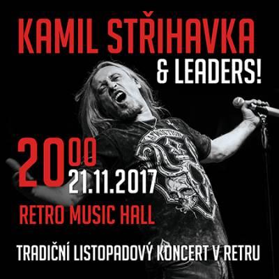 Kamil Střihavka a Leaders! se tradičně vrací do Retra
