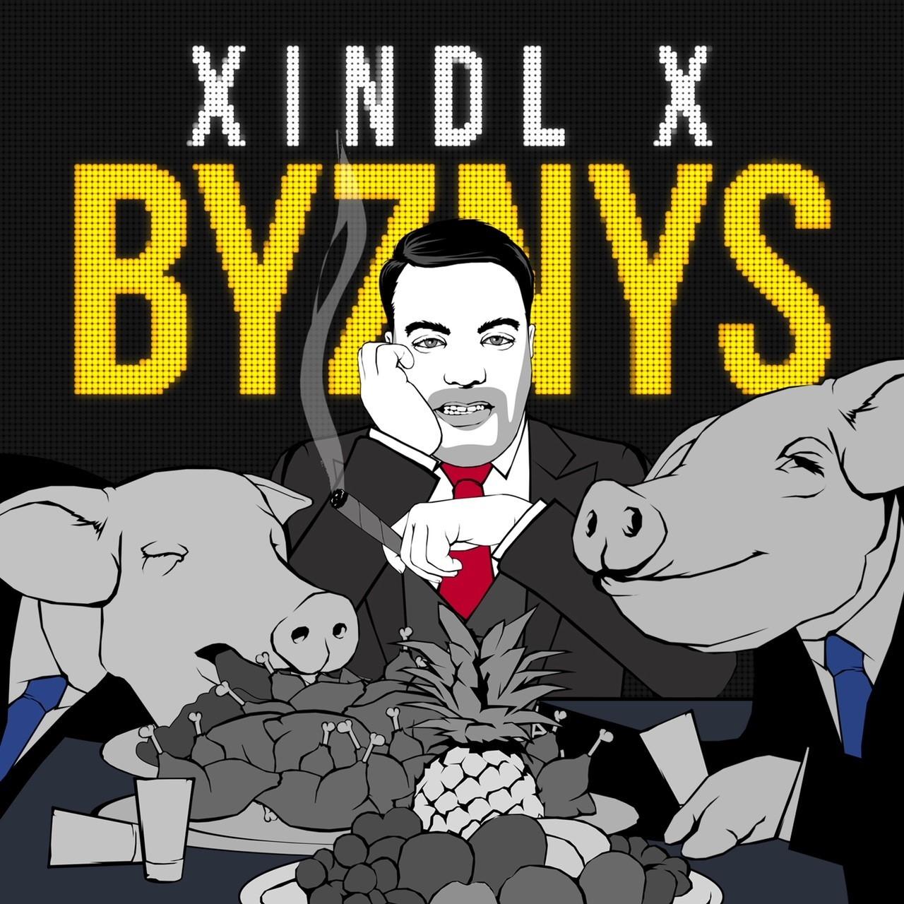 Oblíbený písničkář Xindl X představuje novinku Byznys