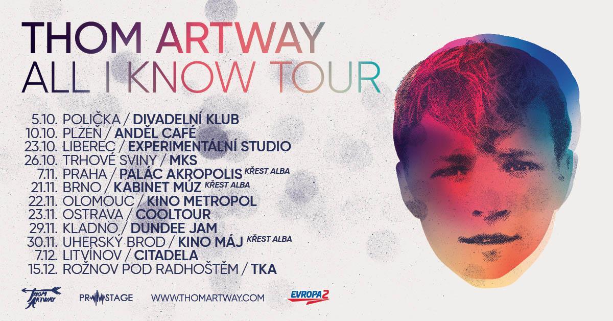 Thom Artway vyráží na turné k novému albu All I Know