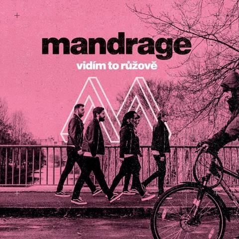 Mandrage vydávají nové album Vidím to růžově