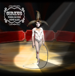 Ticho de Pre Cupé band – Cirkus (2010)