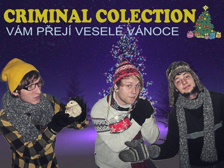 Criminal Colection nahráli koledu!