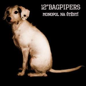 12°BAGPIPERS – MONOPOL NA ŠTĚSTÍ (2011)