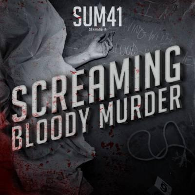 Sum 41 – Screaming Bloody Murder (2011)